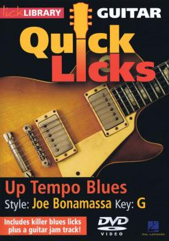 Up Tempo Blues - Quick Licks: Style: Joe Bonamassa; Key: G (HL-00393209)
