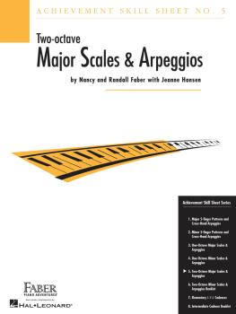 Achievement Skill Sheet No. 5: Two-Octave Major Scales & Arpeggios (HL-00420026)