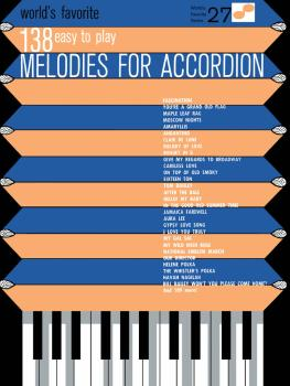 138 Easy to Play Melodies for Accordion: World's Favorite Series Volum (HL-00510027)
