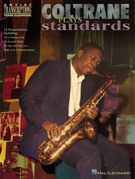 Coltrane Plays Standards: Soprano and Tenor Saxophone (HL-00672453)