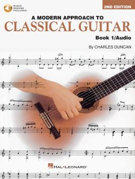 A Modern Approach to Classical Guitar - 2nd Edition: Book 1 - Book wit (HL-00695113)