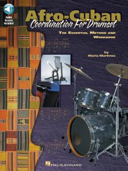Afro-Cuban Coordination for Drumset: The Essential Method and Workbook (HL-00695328)
