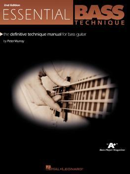 Essential Bass Technique - 2nd Edition: The Definitive Technique Manua (HL-00695652)