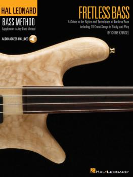 Fretless Bass: A Guide to the Styles and Techniques of Fretless Bass (HL-00695850)