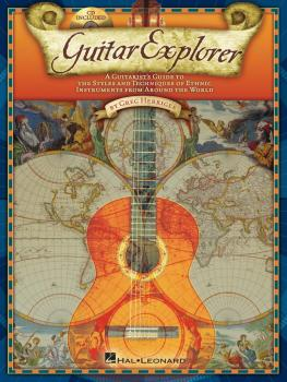 Guitar Explorer: A Guitarist's Guide to the Styles & Techniques of Eth (HL-00695971)