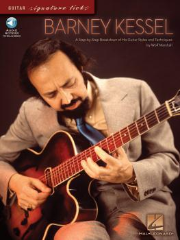 Barney Kessel: A Step-by-Step Breakdown of His Guitar Styles and Techn (HL-00696009)