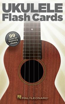 Ukulele Flash Cards: 99 Cards for Beginning Ukulele (HL-00696451)
