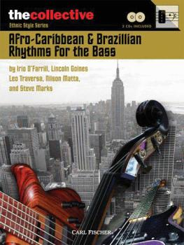 Afro-Caribbean & Brazilian Rhythms for the Bass: The Collective: Ethni (HL-00696585)