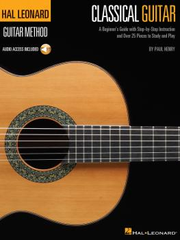The Hal Leonard Classical Guitar Method: A Beginner's Guide with Step- (HL-00697376)