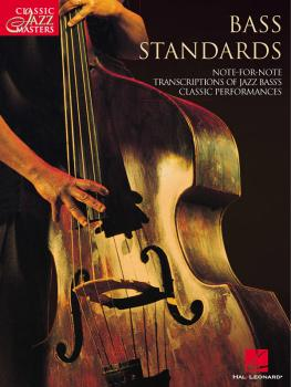 Bass Standards: Classic Jazz Masters Series (HL-00699144)