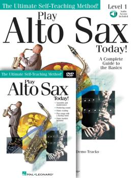 Play Alto Sax Today! Beginner's Pack: Book/Online Audio/DVD Pack (HL-00699555)