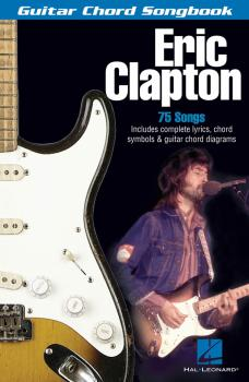 Eric Clapton: Guitar Chord Songbook (HL-00699567)