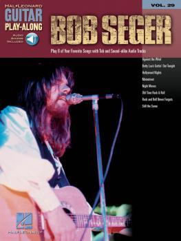 Bob Seger: Guitar Play-Along Volume 29 (HL-00699647)