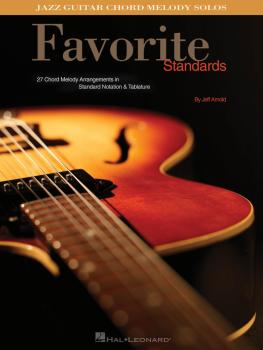 Favorite Standards: Jazz Guitar Chord Melody Solos (HL-00699756)