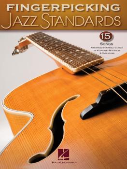 Fingerpicking Jazz Standards: Jazz Guitar Chord Melody Solos (HL-00699840)