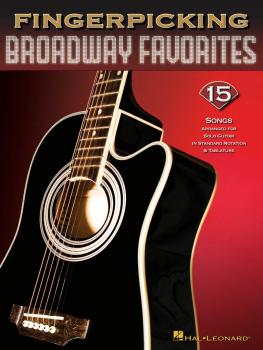 Fingerpicking Broadway Favorites: 15 Songs Arranged for Solo Guitar (HL-00699843)