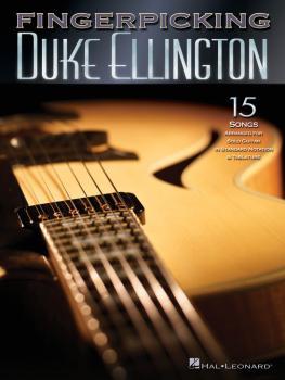 Fingerpicking Duke Ellington: 15 Songs Arranged for Solo Guitar (HL-00699845)