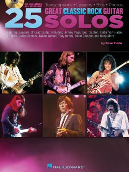 25 Great Classic Rock Guitar Solos: Transcriptions · Lessons · Bios ·  (HL-00701046)