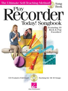 Play Recorder Today! Songbook: The Ultimate Self-Teaching Method (HL-00701245)