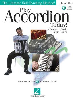 Play Accordion Today!: A Complete Guide to the Basics Level 1 (HL-00701744)