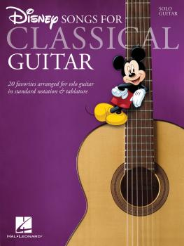 Disney Songs for Classical Guitar: Standard Notation & Tab (HL-00701753)