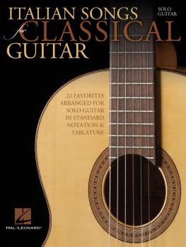 Italian Songs for Classical Guitar: Standard Notation & Tab (HL-00701899)