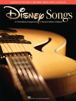 Disney Songs: Jazz Guitar Chord Melody Solos (HL-00701902)