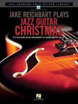 Jake Reichbart Plays Jazz Guitar Christmas: Hal Leonard Solo Guitar Li (HL-00702486)