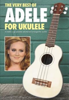 The Very Best of Adele for Ukulele (HL-00703293)