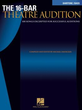 16-Bar Theatre Audition Baritone/Bass: Baritone/Bass Edition (HL-00740256)