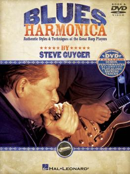 Blues Harmonica: Authentic Styles & Techniques of the Great Harp Playe (HL-00821042)