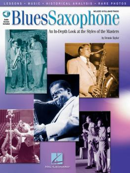 Blues Saxophone: An In-Depth Look at the Styles of the Masters (HL-00842031)