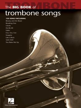 Big Book of Trombone Songs (HL-00842213)