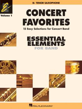 Concert Favorites Vol. 1 - Bb Tenor Sax: Essential Elements 2000 Band  (HL-00860126)