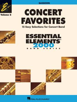 Concert Favorites Vol. 2 - Bassoon: Essential Elements 2000 Band Serie (HL-00860163)