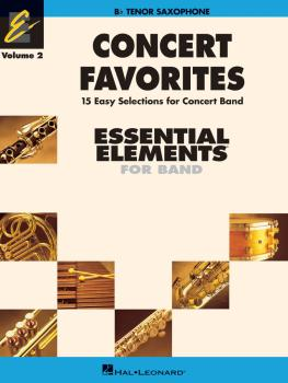 Concert Favorites Vol. 2 - Tenor Sax: Essential Elements 2000 Band Ser (HL-00860168)
