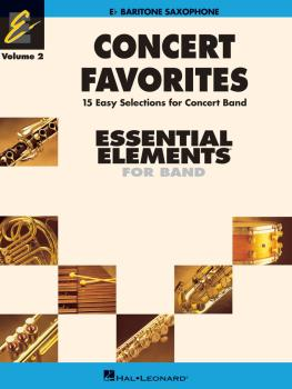 Concert Favorites Vol. 2 - Baritone Sax: Essential Elements 2000 Band  (HL-00860169)