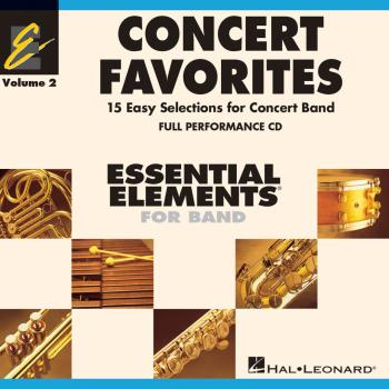 Concert Favorites Vol. 2 - Full Performance CD: Essential Elements 200 (HL-00860178)