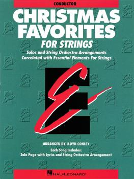 Essential Elements Christmas Favorites for Strings (Conductor) (HL-00868010)