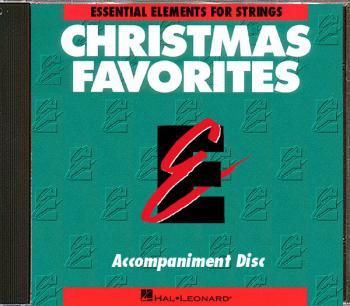 Essential Elements Christmas Favorites for Strings (CD Accompaniment) (HL-00868018)