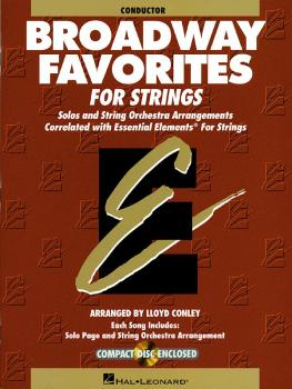 Essential Elements Broadway Favorites for Strings - Conductor (HL-00868039)