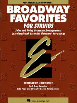 Essential Elements Broadway Favorites for Strings - Percussion Accompa (HL-00868045)