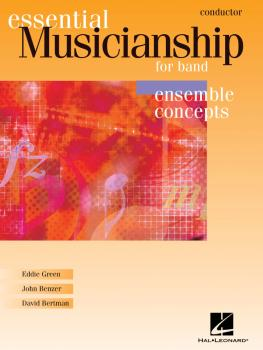 Essential Musicianship for Band - Ensemble Concepts (Conductor) (HL-00960059)