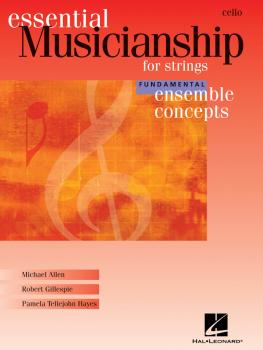 Essential Musicianship for Strings - Ensemble Concepts: Fundamental Le (HL-00960189)