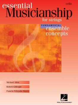 Essential Musicianship for Strings - Ensemble Concepts: Fundamental Le (HL-00960189)