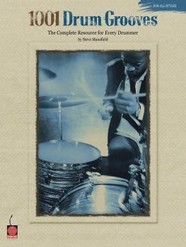 1001 Drum Grooves: The Complete Resource for Every Drummer (HL-02500337)