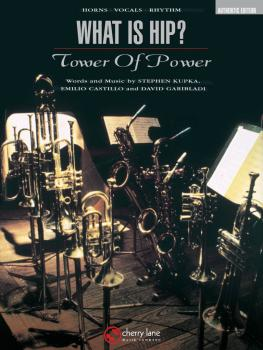 Tower of Power - What Is Hip? (Score and Parts) (HL-02500860)