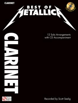 Best of Metallica for Clarinet: 12 Solo Arrangements with CD Accompani (HL-02501339)