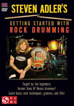 Steven Adler's Getting Started with Rock Drumming: Taught by the Legen (HL-02501387)