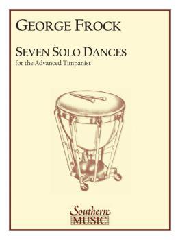 Seven Solo Dances for the Advanced Timpanist (HL-03770400)
